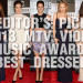 EDITOR'S PICK:2013 MTV VIDEO MUSIC AWARDS BEST DRESSED!