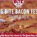 Big Bite Bacon Fest (Bacon &lamp; Beer) 肉食、啤酒愛好者的天堂~(8/1,8/2)