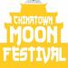 Chinatown Moon Festival 中國城中秋節慶典 (9/14)