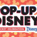 Mickey慶生活動開始!Downtown Disney「Pop-Up Disney!」限定展覽開幕囉~