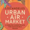 LA Urban Air Market 獨立手工藝市場 (6/2)