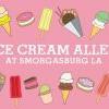 多家快閃冰淇淋登場!Smorgasburg年度活動「ICE CREAM ALLEY」回歸