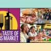 Taste of Farmers Market 農夫市場美食節 (7/23)
