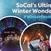 南加最極致冬季體驗:Winter Fest OC 冬季嘉年華會 (12/19-1/5)