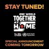 全球瞩目! One World:Together At Home 慈善音乐会 4月18日,电视网络同步直播