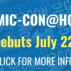 不用排队免费参与?Comic Con@Home 圣地亚哥动漫节回归 (7/22-26)