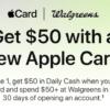 Apple Card ft. Walgreens 新会员,刷50元美金送50元美金!