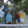 South Pasadena 校園重啓 近240名小學生重返課堂!