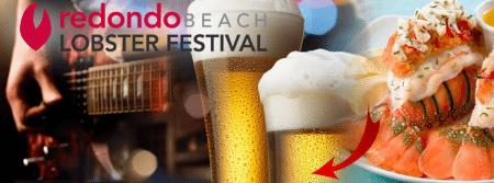 Redondo Beach Lobster Festival 龍蝦節 (9/26 ~ 9/28)
